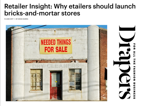 Drapers Western Assembly Why etailers should launch bricks-and-mortar stores