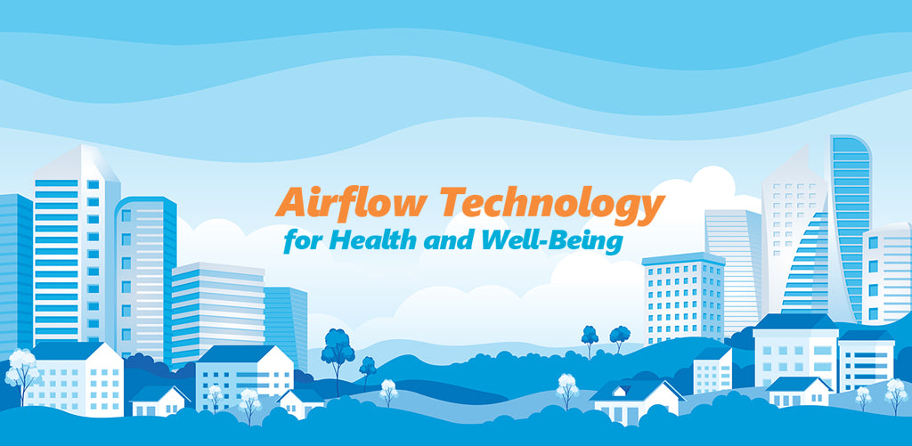 Airflow for Health and Well-Being