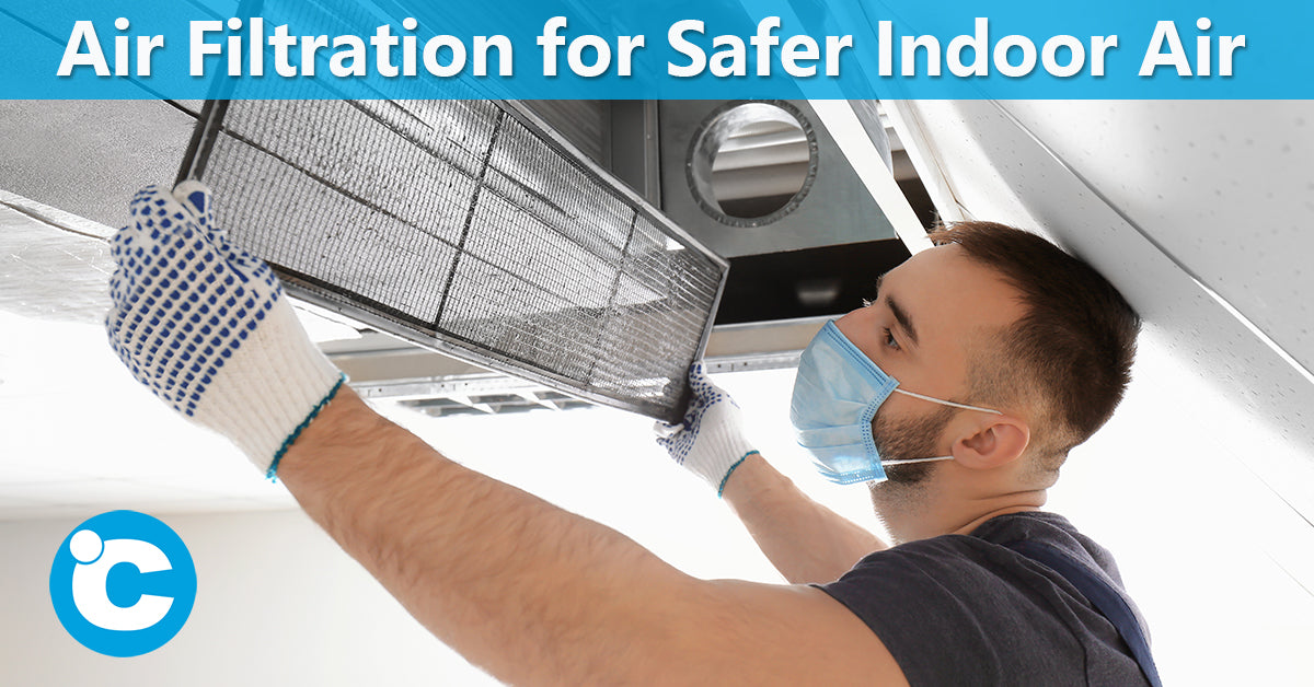Air Filtration for Safer Indoor Air