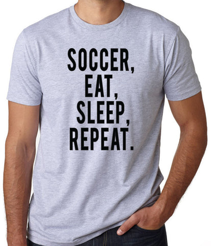 Soccer Eat Sleep Repeat T-Shirt-Men's - Clever Fox Apparel