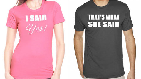 I Said Yes, That's What She Said Couples Shirt Set - Clever Fox Apparel