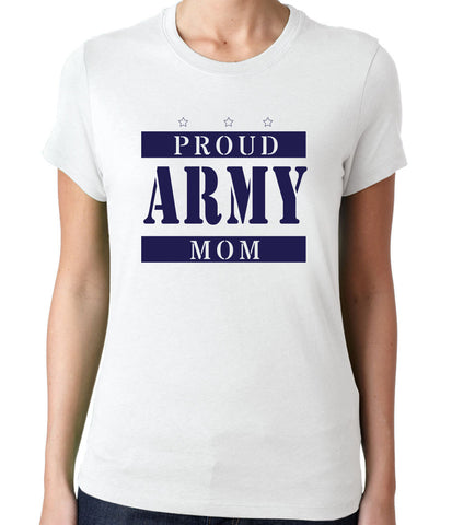 Proud Army Mom T-Shirt - Clever Fox Apparel