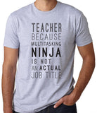 Teacher Multi-Tasking Ninja T-Shirt-Men's