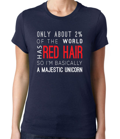 Only 2% of the World Has Red Hair T-Shirt - Clever Fox Apparel
