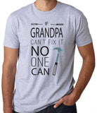 If Grandpa Can't Fix it No One Can - Clever Fox Apparel