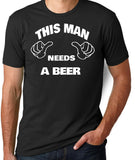 This Man Needs a Beer T-Shirt - Clever Fox Apparel