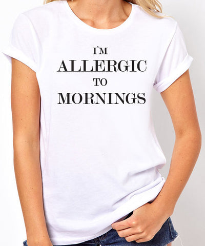 I'm Allergic to Mornings T-Shirt-Women's - Clever Fox Apparel