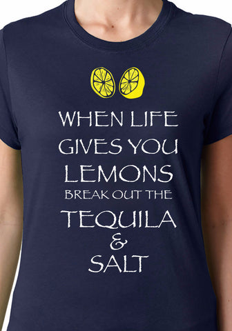 When Life Gives You Lemons Tequila T-Shirt - Clever Fox Apparel