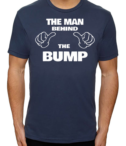 The Man Behind the Bump T-Shirt - Clever Fox Apparel