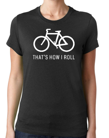 That's How I Roll T-Shirt-Women's - Clever Fox Apparel