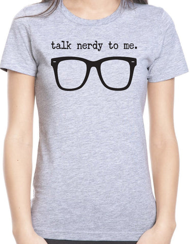 Talk Nerdy to Me T-Shirt - Clever Fox Apparel