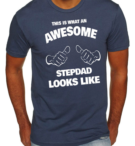 This is What an Awesome Stepdad Looks Like T-Shirt