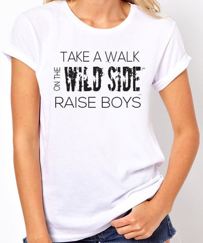 Take a Walk on the Wild Side Raise Boys T-Shirt-Women's - Clever Fox Apparel