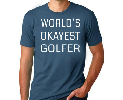 World's Okayest Golfer T-Shirt - Clever Fox Apparel