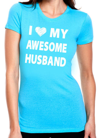 I Love My Awesome Husband Shirt - Clever Fox Apparel