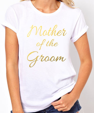 Mother of the Groom T-Shirt - Clever Fox Apparel