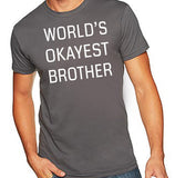 World's Okayest Brother T-Shirt - Clever Fox Apparel