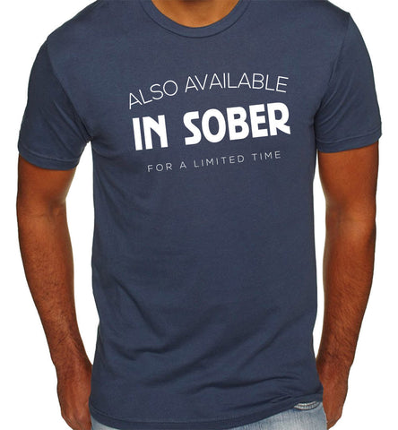 Also Available in Sober T-Shirt-Men's - Clever Fox Apparel
