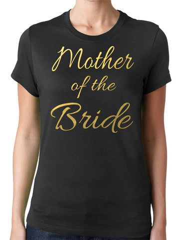 Mother of the Bride T-Shirt - Clever Fox Apparel