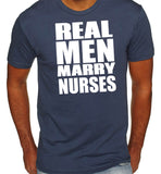 Real Men Marry Nurses T-Shirt