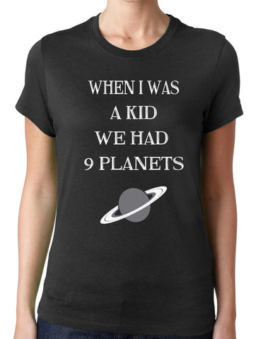 When I Was A Kid We Had 9 Planets T-Shirt - Clever Fox Apparel