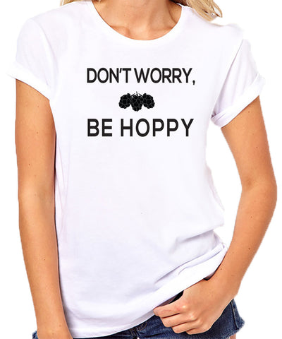 Don't Worry Be Hoppy T-Shirt-Women's - Clever Fox Apparel