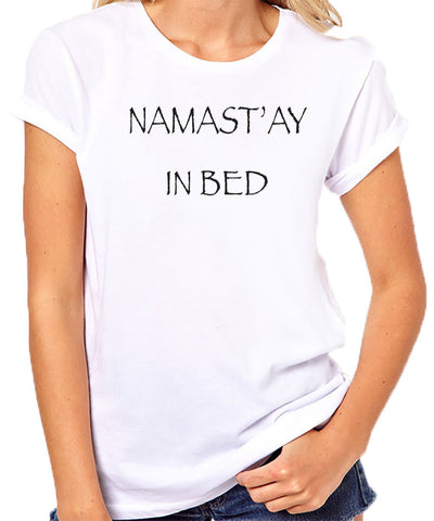 Namaste in Bed Yoga T-Shirt
