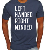 Left Handed Right Minded T-Shirt-Women's - Clever Fox Apparel
