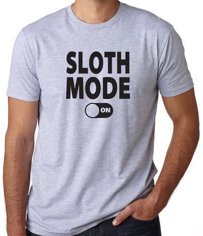 Sloth Mode On T-Shirt - Clever Fox Apparel