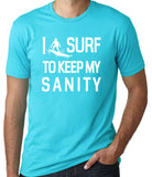 I Surf to Keep My Sanity T-Shirt-Women's - Clever Fox Apparel