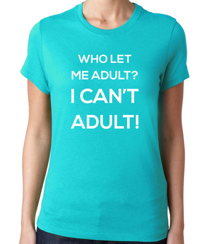 Who Let Me ? T-Shirt
