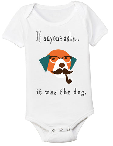 If Anyone Asks It Was The Dog Bodysuit - Clever Fox Apparel