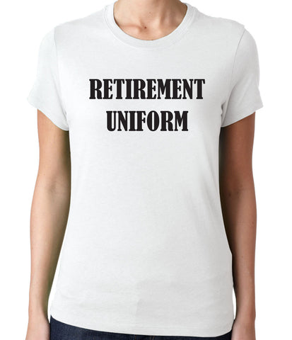Retirement Uniform T-Shirt-Women's - Clever Fox Apparel