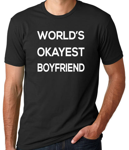 World's Okayest Boyfriend T-Shirt - Clever Fox Apparel