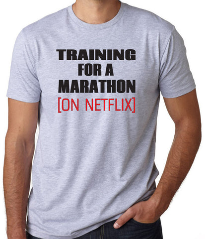 Training for A Marathon on Netflix T-Shirt (Available for Men and Women) - Clever Fox Apparel