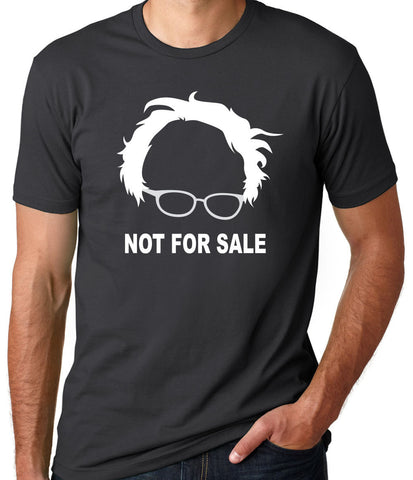 Not For Sale Bernie Sanders T-Shirt - Clever Fox Apparel