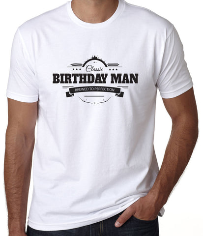 Birthday Man Brewed To Perfection T-Shirt - Clever Fox Apparel