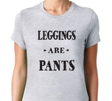 Women's Legging Pants Are OK T-Shirt - Clever Fox Apparel