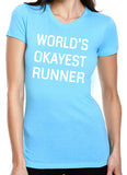 World's Okayest Runner T-Shirt - Clever Fox Apparel