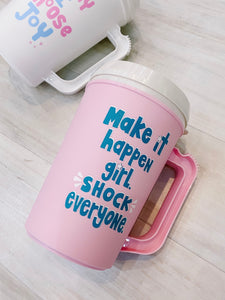 Make It Happen Girl - Thermo Jug
