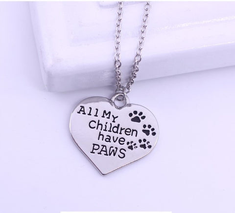 "FREE - ""ALL My Children Have Paws"" or ""LIVE, LOVE, ADOPT"" Necklace -  Choose your Favorite!"