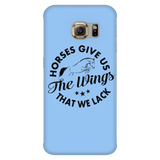 Horses Give the Wings We Lack - PHONE CASE (Iphone & Samsung)