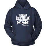 Proud Equestrian Mom - Hoodies