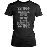 Wine Improves with Age (Shirts & Hoodies) - Click to View more Styles & Colors