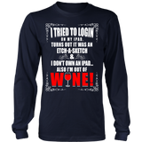I'm Out of WINE!   (Tshirt & Hoodies) - Click Image to view colors & Styles