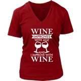 "Women's Shirts &Tanks "" Wine Improves with Age & I Improve with Wine"""