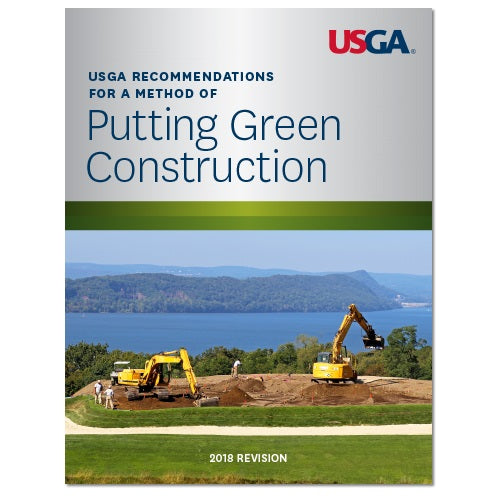 USGA Recommendations For a Method of Putting Green Construction