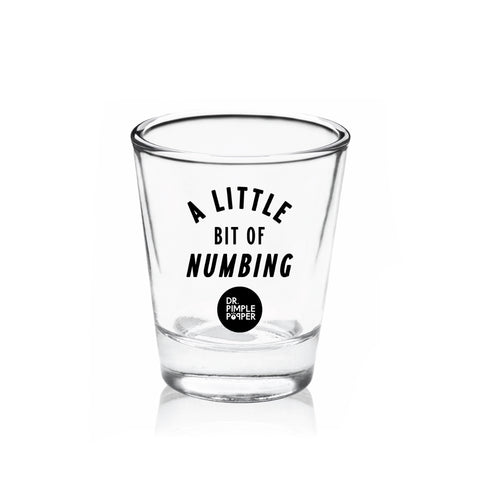"""A Little Bit of Numbing"" Shot Glass"