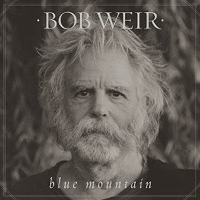 Bob Weir: Blue Mountain