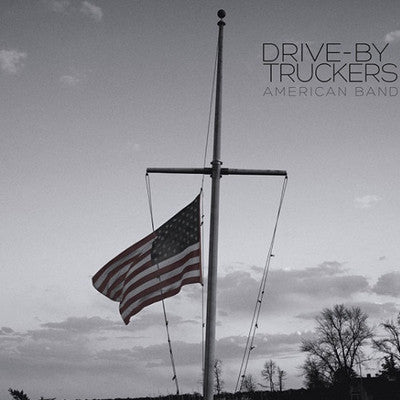Drive-By Truckers: American Band